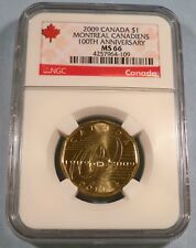 2009 CANADA DOLLAR NGC MS 66 MONTREAL CANADIENS 100th Anniversary $1