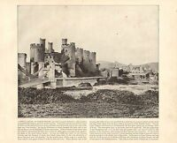 1894 Vittoriano Stampa ~ Conway Castle North Galles ~ Ponte Moat
