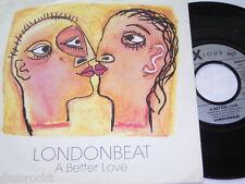 """7"""" - LONDONBEAT/a better LOVE & KISS - 1990 # 3534"""