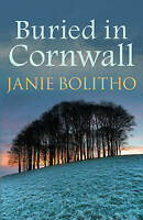 Buried in Cornwall by Bolitho, Janie (Paperback book, 2015)