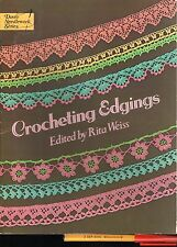 CROCHETING EDGINGS Rita Weiss. 48 page Fine CROCHET Projects & PATTERNS Galore