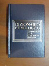 DIZIONARIO ETIMOLOGICO Avviamento alla etimologia italiana Giacomo Devoto CDE