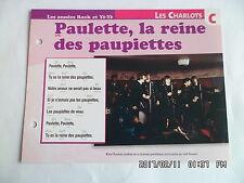 CARTE FICHE PLAISIR DE CHANTER LES CHARLOTS PAULETTE LA REINE DES PAUPIETTES