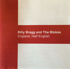 Billy Bragg and the Blokes - England, Half English (2002)  CD  NEW  SPEEDYPOST