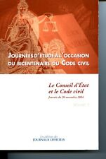 Journées d'étude à l'occasion du bicentenaire du Code civilLe rayonnement du dro