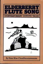 Elderberry Flute Song : Contemporary Coyote Tales by Peter Blue Cloud (2002,...