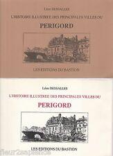L'histoire illustrée des principales villes du Périgord Léon Dessalles