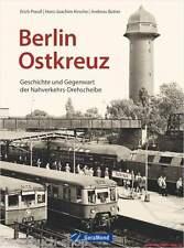 Fachbuch Berlin Ostkreuz, Geschichte und Gegenwart der Nahverkehrs-Drehscheibe