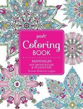 NEW Posh Adult Coloring Book: Mandalas for Meditation and Relaxation