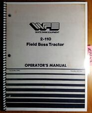 WFE White 2-110 Field Boss Tractor Owner's Operator's Manual 432 460 5/82