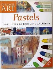 Pastels First Steps To Becoming an Artist by Mike Chaplin (Paperback, 2005)