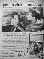 PUBLICITÉ 1957 AVEC SPRAY-NET HELENE CURTIS PAS UN CHEVEU NE BOUGE - ADVERTISING