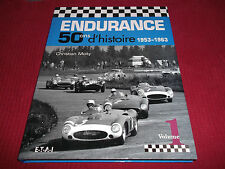 Book Endurance 50 ans d'histoire 1953-1963 Volume 1 French Text 50 Years History