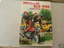 MOTORCLUB HONDA GOLD WING BANKROVERS VOL GAS DUTCH BOY POCKET BOOK