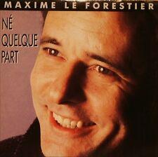 """Maxime Le Forestier 7"""" Né Quelque Part - France"""