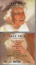 "THUS OWLS ""Turning Rocks"" (CD Digipack) 2014 NEUF"