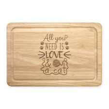 All You Need Is Love And A Cat Rectangular Wooden Chopping Board - Crazy Lady