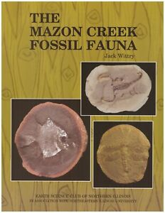 The Mazon Creek Fossil Fauna, ESCONI soft cover book, fossil animals,Jack Wittry