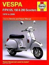 Haynes Manuals Ser.: Haynes Vespa P/Px125, 150 and 200 Scooters 1978 To 2006.