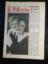 N170 Le Pèlerin N 3472 29 mai 1949 Pat'apouf, esclave du foyer ? Humainement