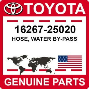 16267-25020 Toyota OEM Genuine HOSE, WATER BY-PASS
