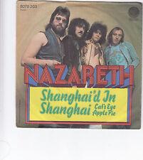 "Single 7"" Nazareth ""Shanghai´d In Shanghai/Cat´s Eye Apple Pie"""