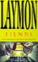 Fiends, Richard Laymon