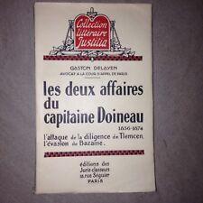 LES DEUX AFFAIRES DU CAPITAINE DOINEAU 1856-1874 - Gaston Delayen /EO