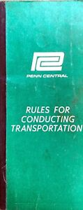 Penn Central Rules For Conducting Transportation Booklet, April 1968