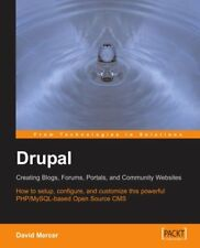 Drupal: Creating Blogs, Forums, Portals, and Commu
