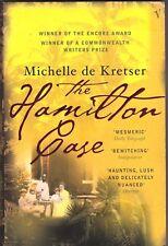 THE HAMILTON CASE Michelle de Kretser ~ PB 2004