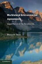 Multilateral Environmental Agreements : Legal Status of the Secretariats by...