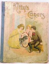 Victorian Kitty's Capers Her Pretty Picture Book for Children Adorable Antique