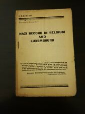 1944 Pamphlet NAZI RECORD IN BELGIUM & LUXEMBOURG