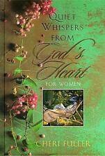 Quiet Whispers from God's Heart for Women [Apr 06, 1999] Fuller, Cheri
