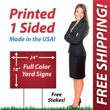 50 - 18x24 Yard Signs & Political FULL COLOR Corrugated Plastic + FREE Stakes 1S
