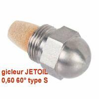 gicleur JETOIL  60° 0,60  type S chaudière fioul brûleur