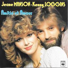 """45 TOURS / 7"""" SINGLE--JEANE MANSON & KENNY LOGGINS--AMITIE ET AMOUR--1981"""