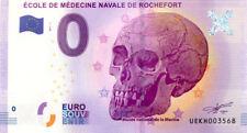17 ROCHEFORT Musée de la Marine, Ecole de Médecine, 2017, Billet 0 € Souvenir