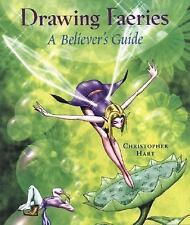 Drawing Fairies a Believers Guide by Christopher Hart How to Book