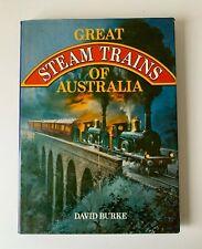 David Burke Great Steam Trains of Australia 1978 HC book generously illustrated