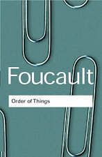 The Order of Things: Archaeology of the Human Sciences by Michel Foucault...