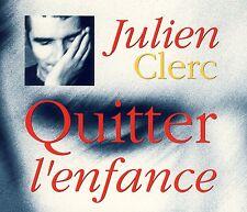 JULIEN CLERC - Quitter l'enfance