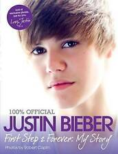 NEW Justin Bieber: First Step 2 Forever: My Story by Justin Bieber