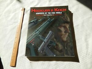 Heckler & Koch Armorers of the Free World Gene Gangarosa