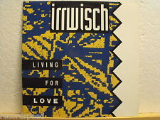 """★★ 12"""" Maxi - IRRWISCH - Living For Love - 3 Tracks"""