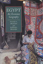 Egypt: An Economic Geography (International Library of Human Geography) by Ibra