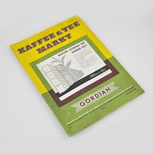 Kaffee & Tee Markt - Gordian - Fachzeitschrift Kaffee- und Teewirtschaft - 1965