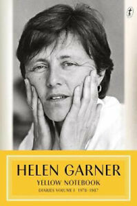 NEW Yellow Notebook By Helen Garner Hardcover Free Shipping