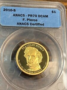 2010-S Pierce Presidential Dollar ANACS PR70DCAM Best Price on Ebay CHN